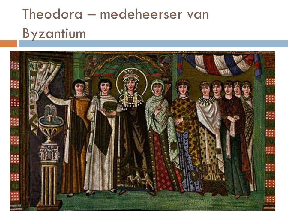 Theodora – medeheerser van Byzantium