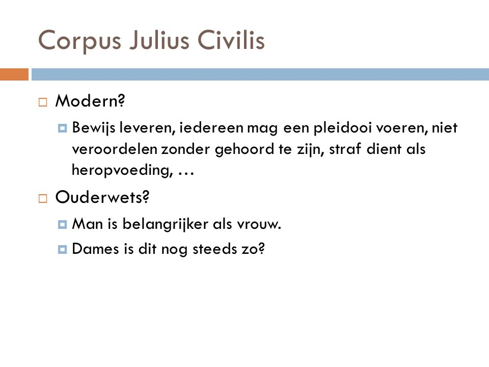 Corpus Julius Civilis Modern Ouderwets