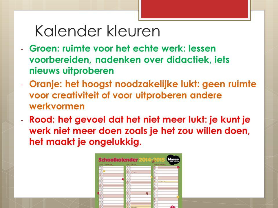 Kalender kleuren Groen: ruimte voor het echte werk: lessen voorbereiden, nadenken over didactiek, iets nieuws uitproberen.