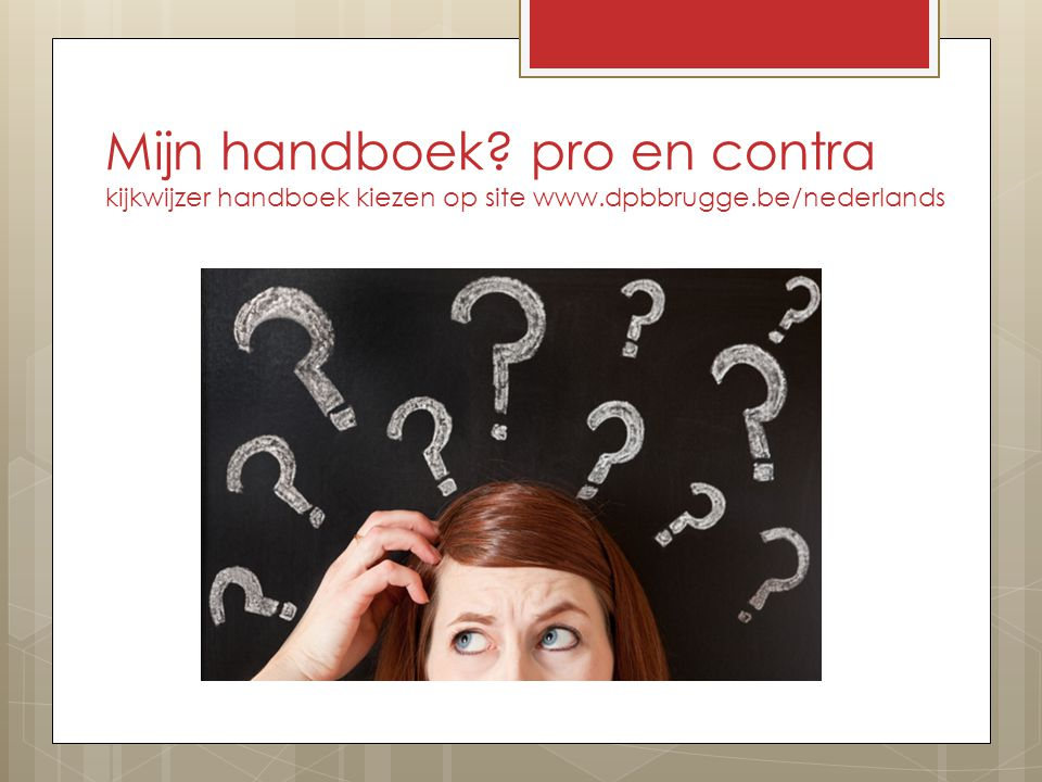 Mijn handboek. pro en contra kijkwijzer handboek kiezen op site www