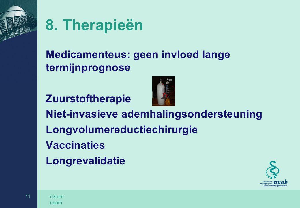 8. Therapieën Medicamenteus: geen invloed lange termijnprognose