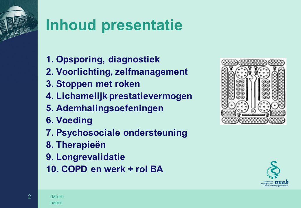 Inhoud presentatie 1. Opsporing, diagnostiek