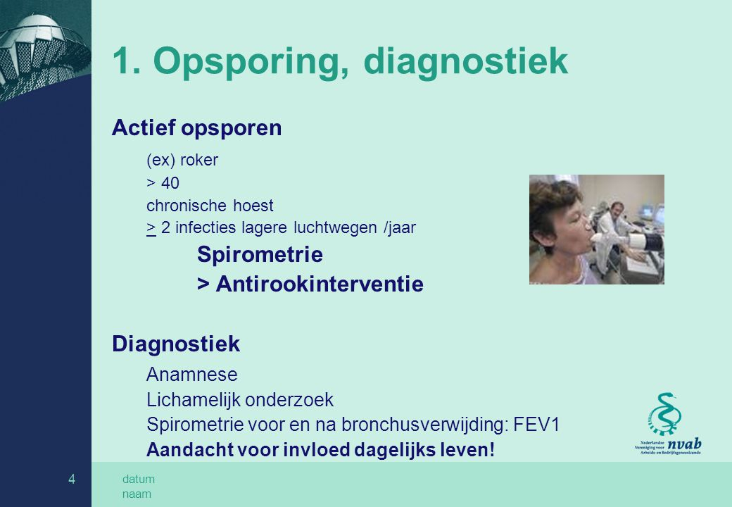 1. Opsporing, diagnostiek