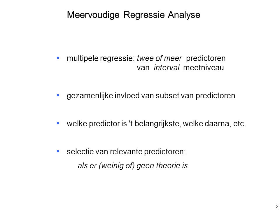 Meervoudige Regressie Analyse