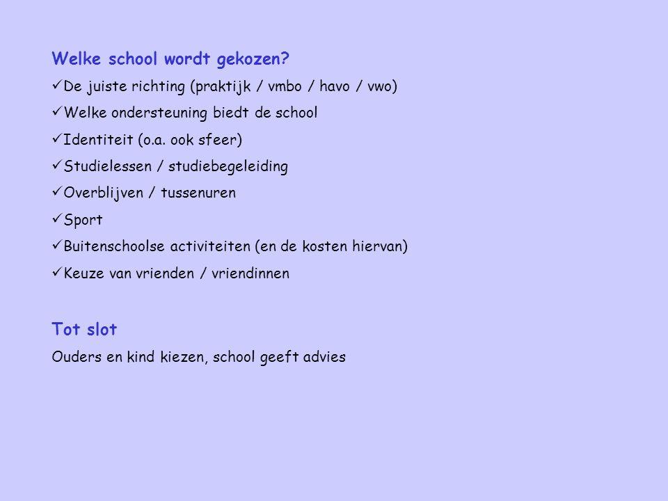 Welke school wordt gekozen