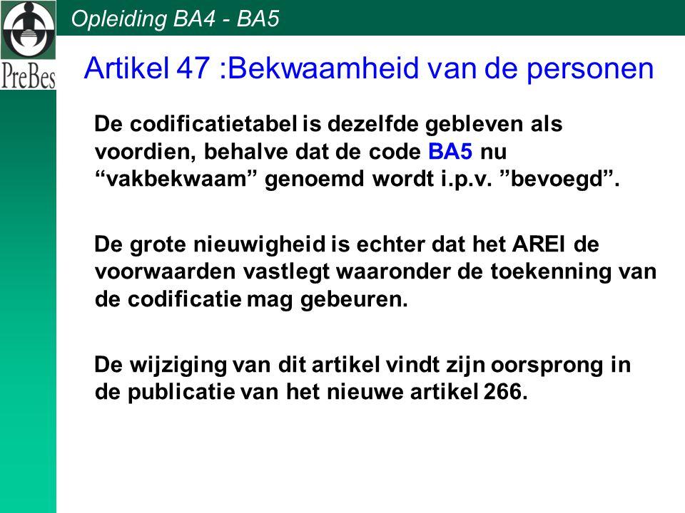 Artikel 47 :Bekwaamheid van de personen