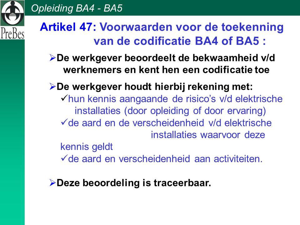 Artikel 47: Voorwaarden voor de toekenning