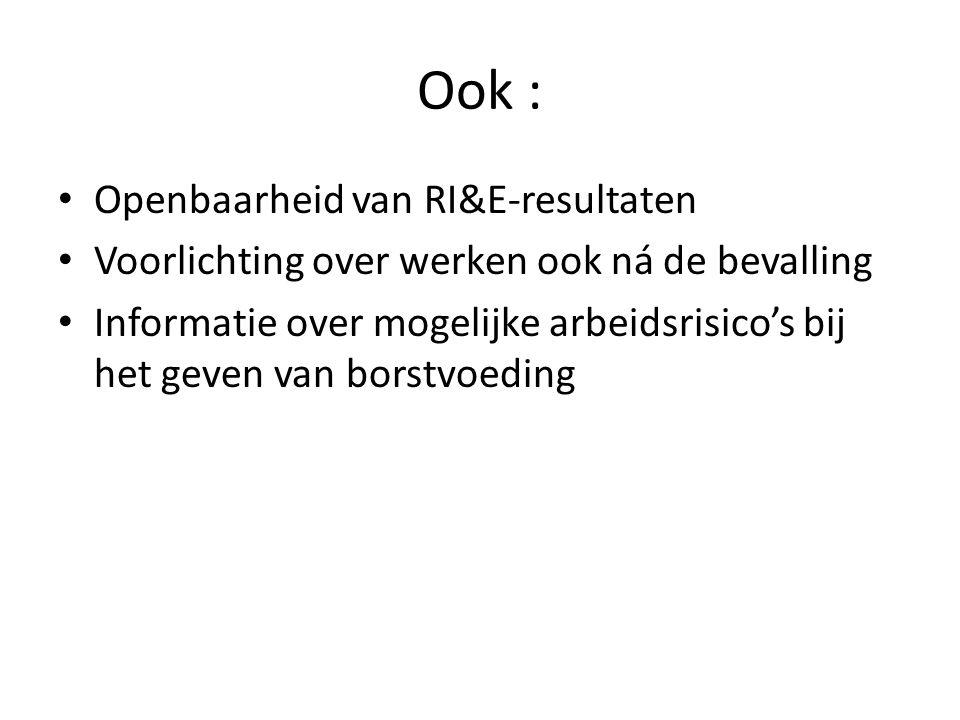 Ook : Openbaarheid van RI&E-resultaten