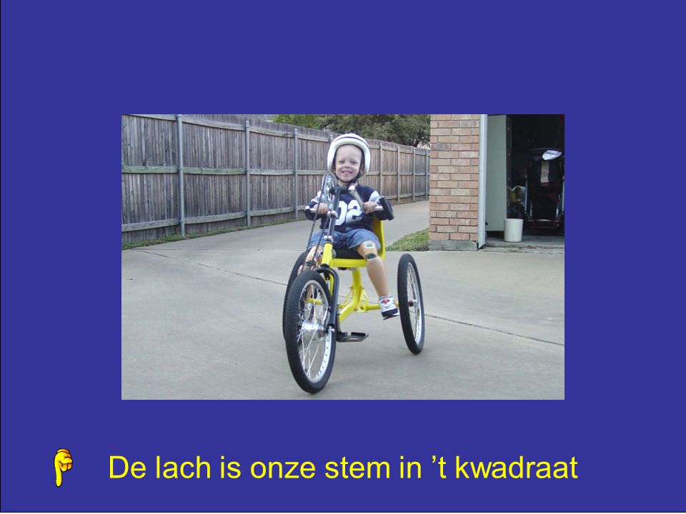 De lach is onze stem in 't kwadraat