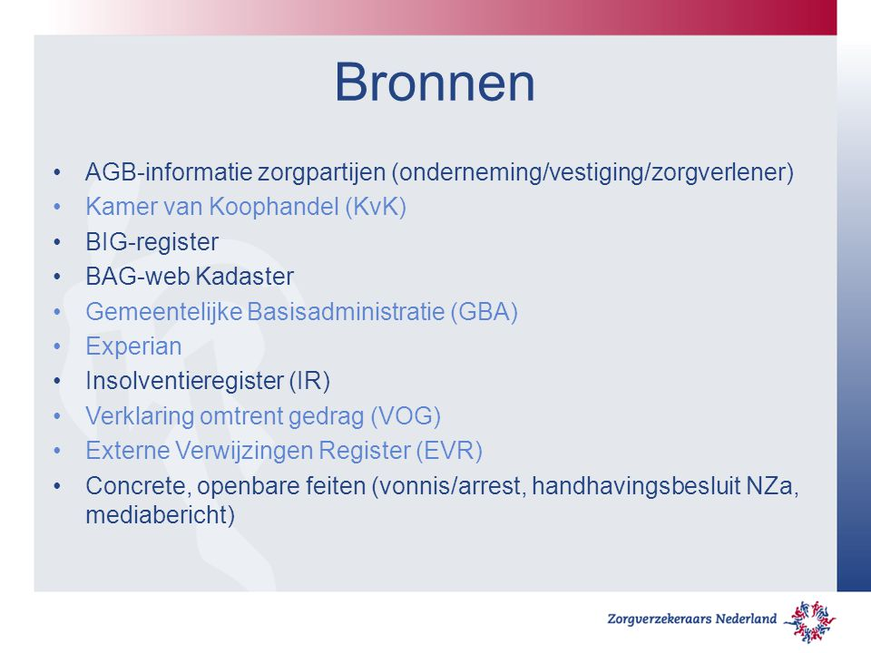 Bronnen AGB-informatie zorgpartijen (onderneming/vestiging/zorgverlener) Kamer van Koophandel (KvK)