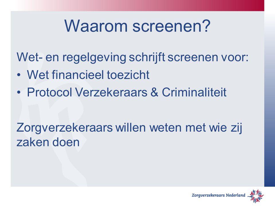 Waarom screenen Wet- en regelgeving schrijft screenen voor: