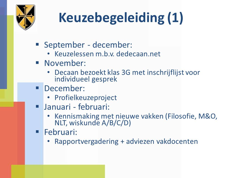 Keuzebegeleiding (1) September - december: November: December: