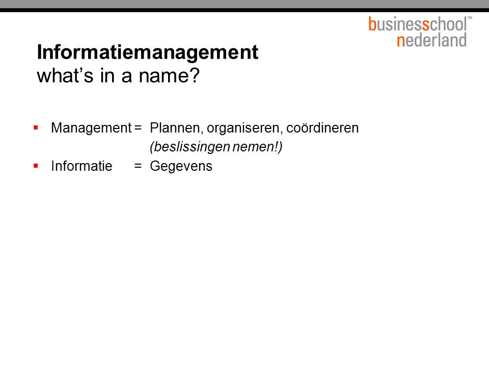 Informatiemanagement what's in a name