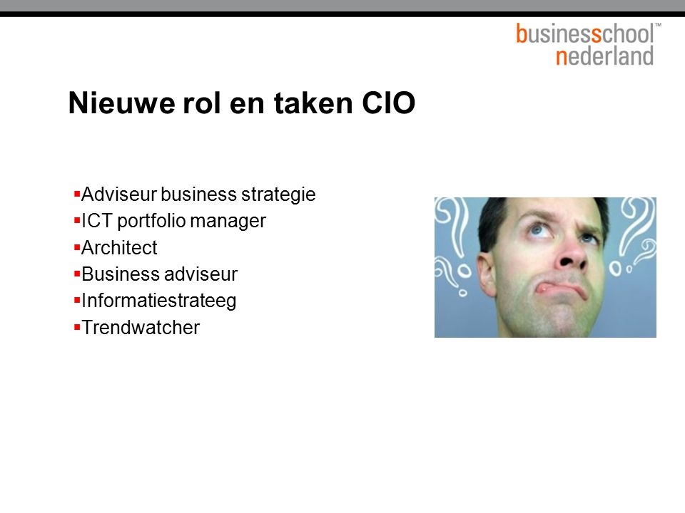 Nieuwe rol en taken CIO Adviseur business strategie