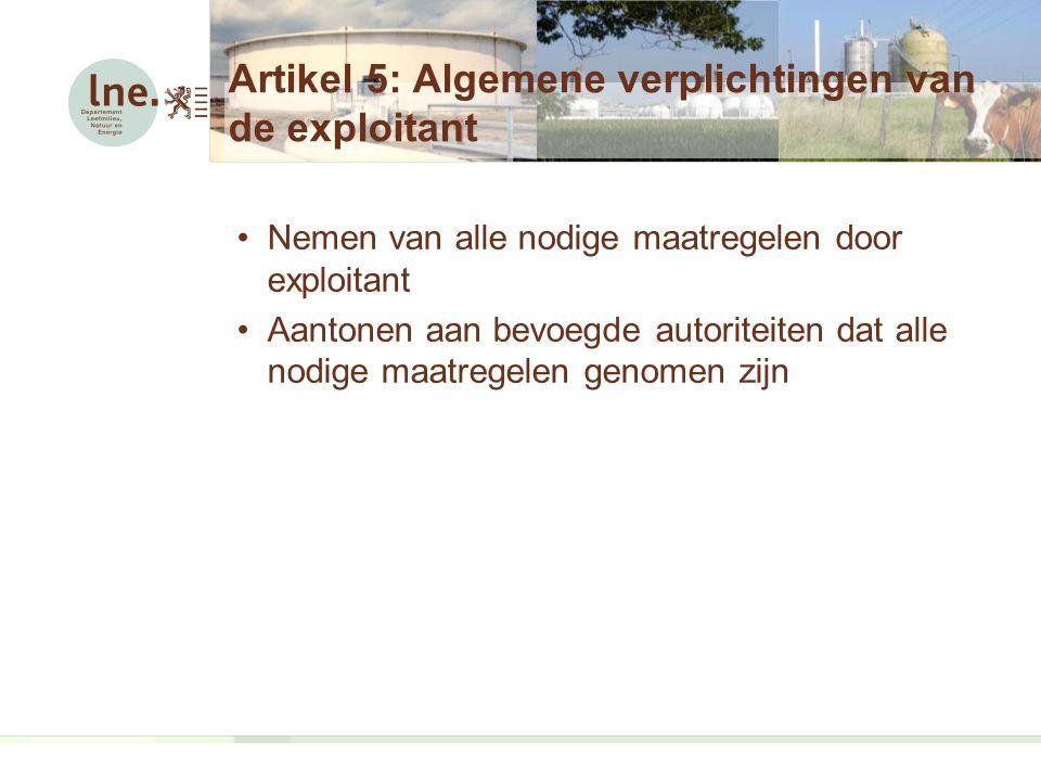 Artikel 5: Algemene verplichtingen van de exploitant