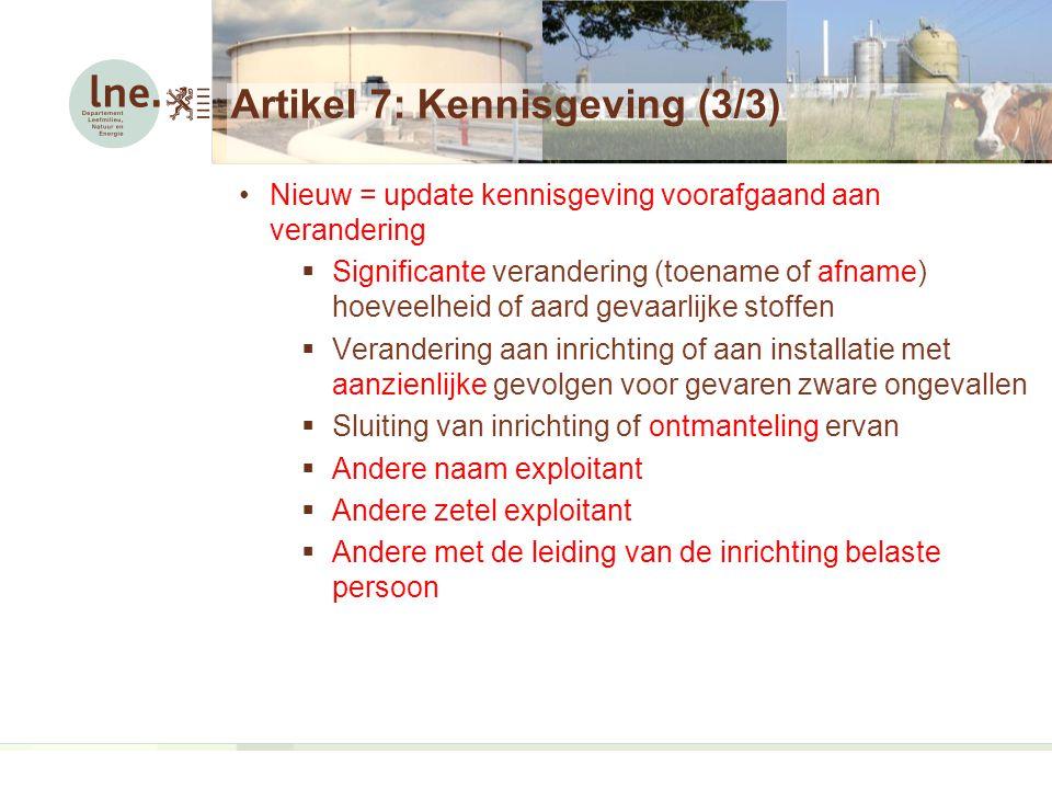 Artikel 7: Kennisgeving (3/3)