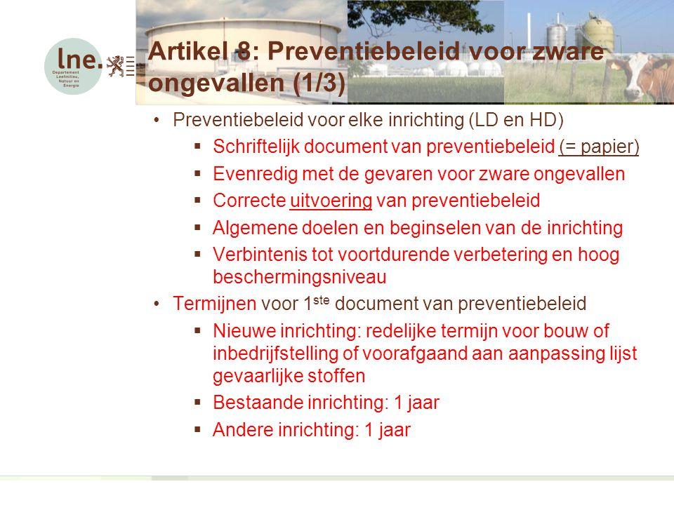 Artikel 8: Preventiebeleid voor zware ongevallen (1/3)