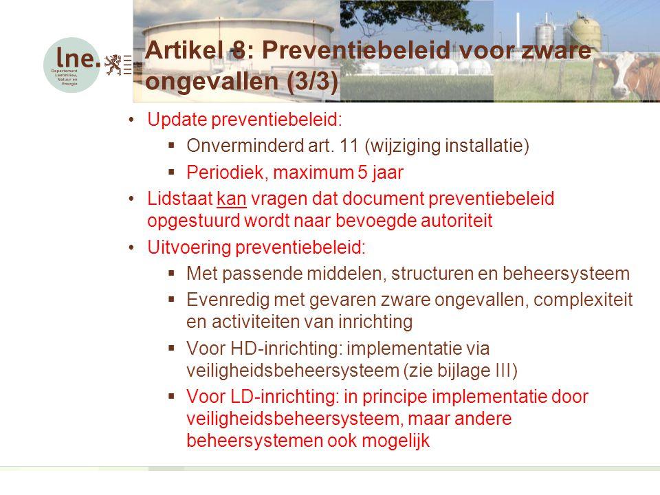 Artikel 8: Preventiebeleid voor zware ongevallen (3/3)