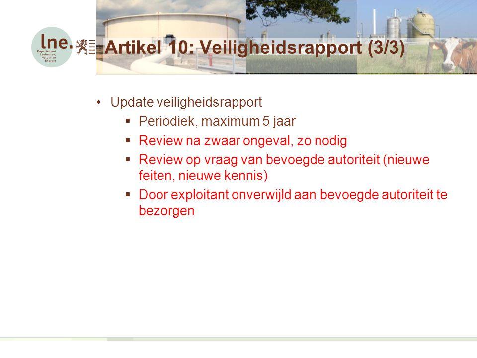 Artikel 10: Veiligheidsrapport (3/3)