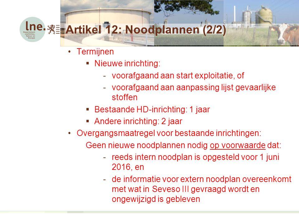 Artikel 12: Noodplannen (2/2)