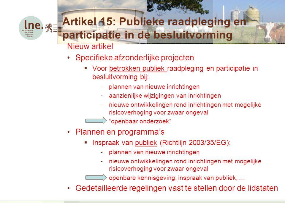 Artikel 15: Publieke raadpleging en participatie in de besluitvorming