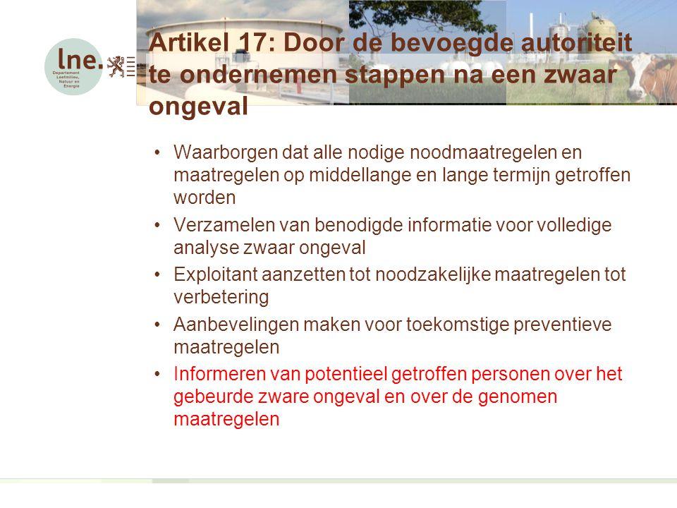 Artikel 17: Door de bevoegde autoriteit te ondernemen stappen na een zwaar ongeval