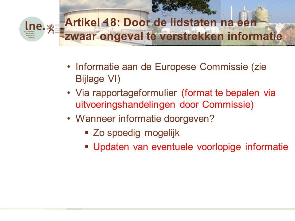 Artikel 18: Door de lidstaten na een zwaar ongeval te verstrekken informatie