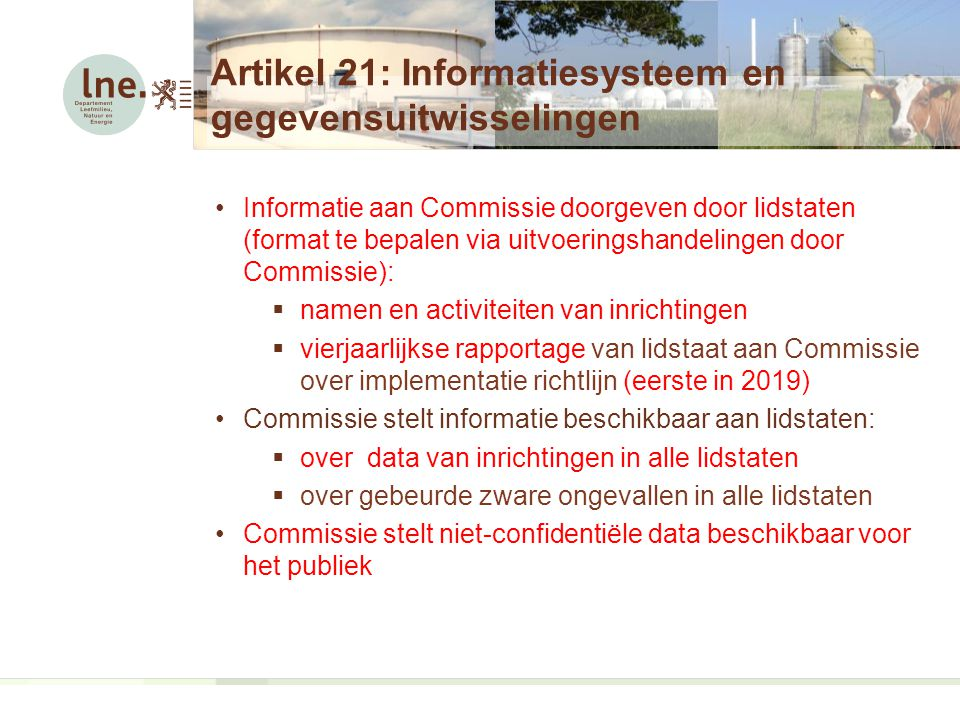 Artikel 21: Informatiesysteem en gegevensuitwisselingen