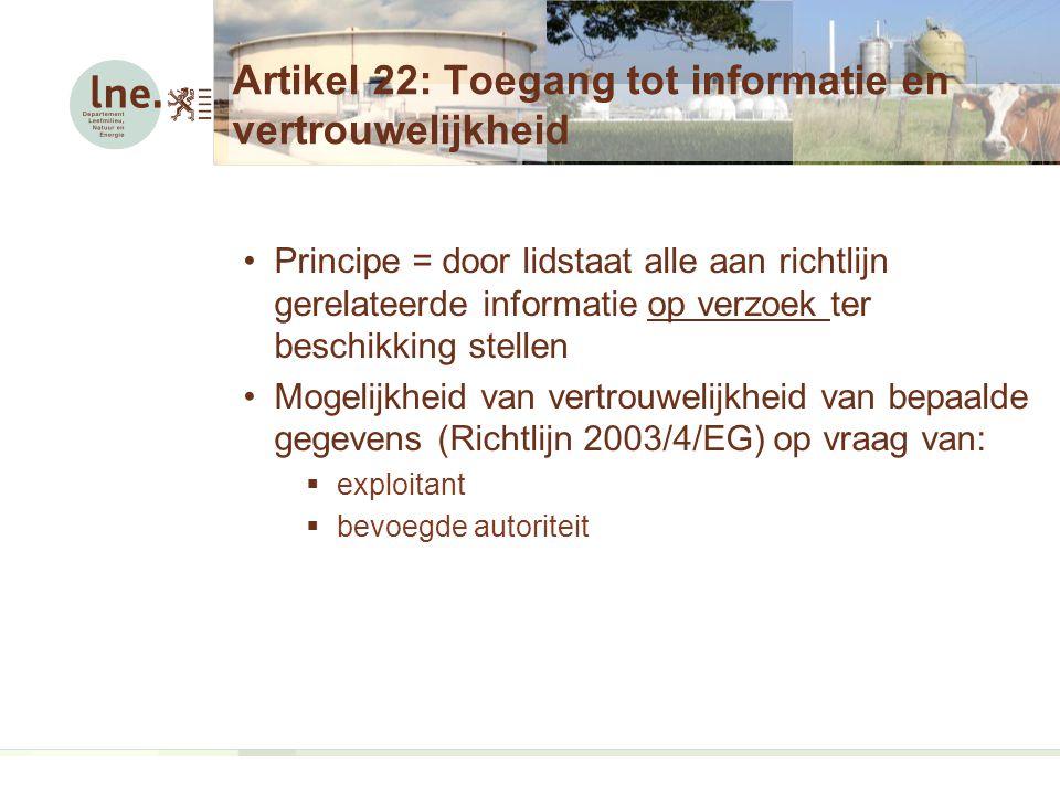 Artikel 22: Toegang tot informatie en vertrouwelijkheid