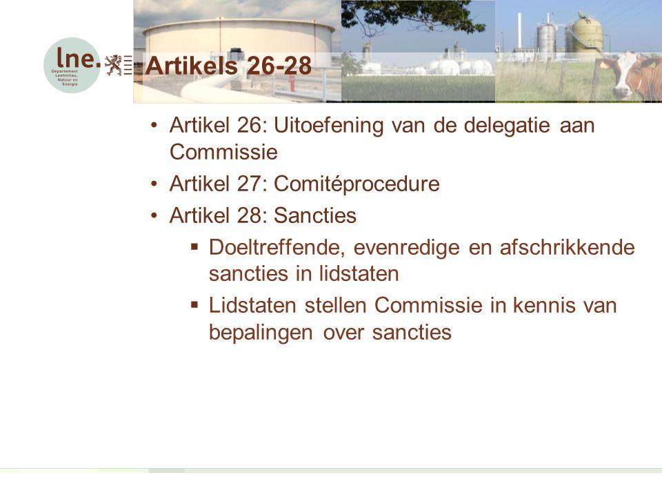 Artikels 26-28 Artikel 26: Uitoefening van de delegatie aan Commissie