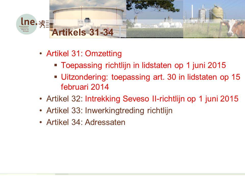 Artikels 31-34 Artikel 31: Omzetting