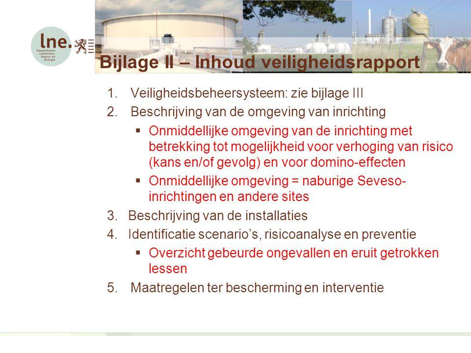 Bijlage II – Inhoud veiligheidsrapport