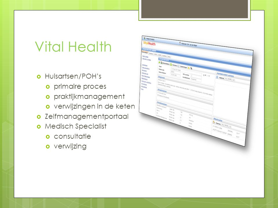Vital Health Huisartsen/POH's primaire proces praktijkmanagement