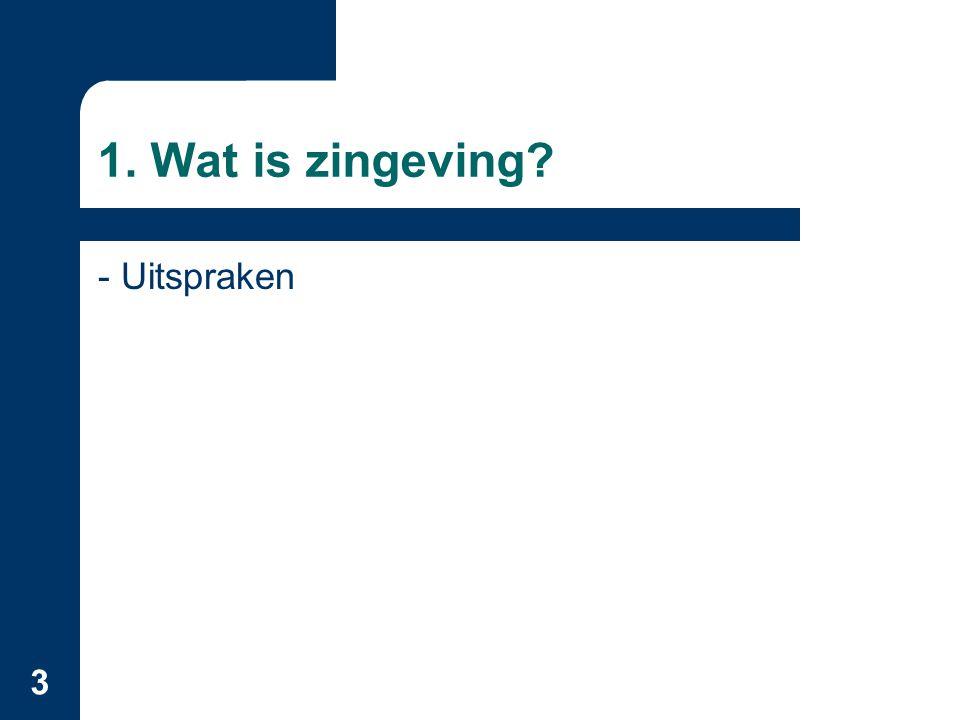 1. Wat is zingeving - Uitspraken