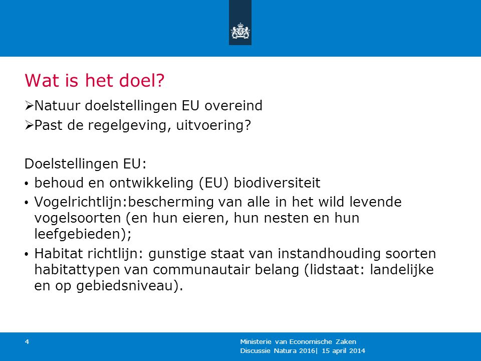 Wat is het doel Natuur doelstellingen EU overeind