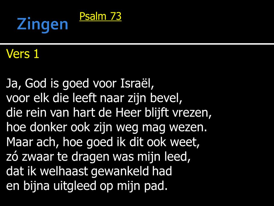 Zingen Vers 1 Ja, God is goed voor Israël,