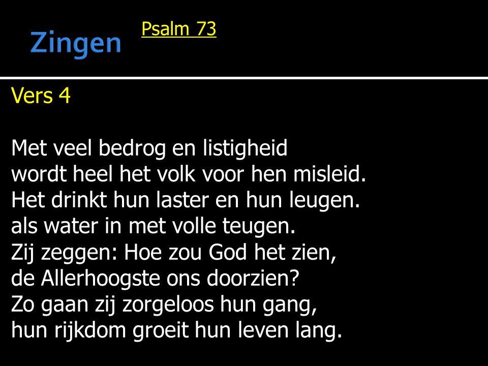 Zingen Vers 4 Met veel bedrog en listigheid
