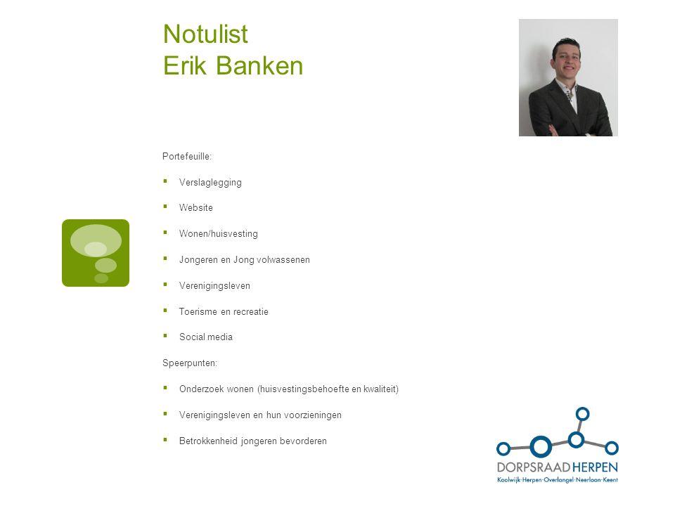 Notulist Erik Banken Portefeuille: Verslaglegging Website