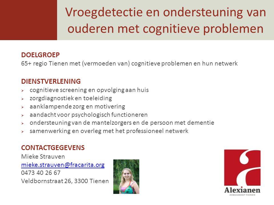 Vroegdetectie en ondersteuning van ouderen met cognitieve problemen