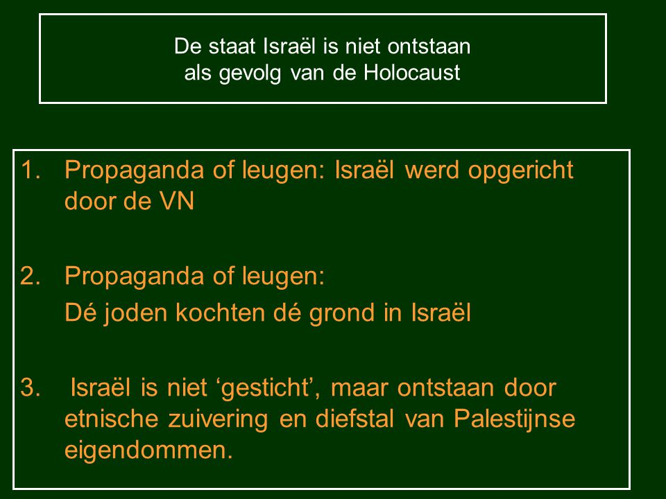 De staat Israël is niet ontstaan als gevolg van de Holocaust