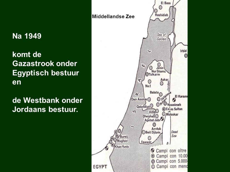 komt de Gazastrook onder Egyptisch bestuur en
