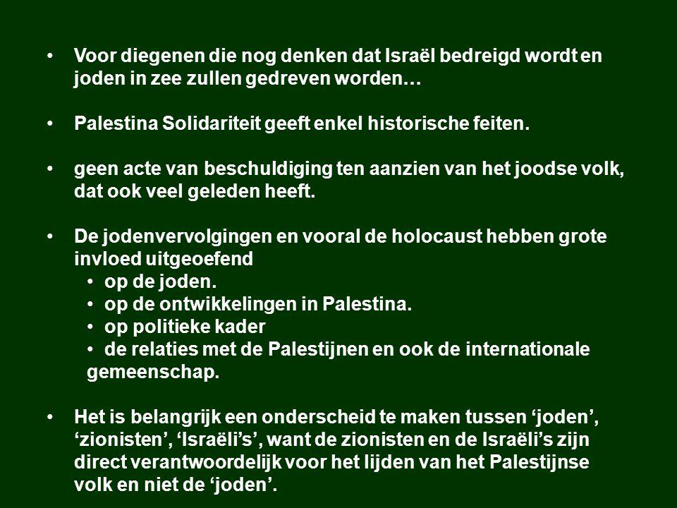Palestina Solidariteit geeft enkel historische feiten.