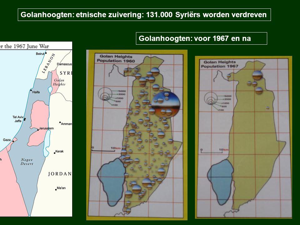 Golanhoogten: etnische zuivering: 131.000 Syriërs worden verdreven