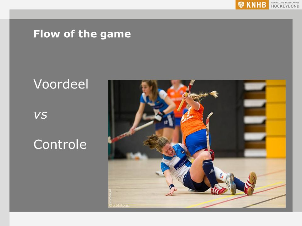 Voordeel vs Controle Flow of the game 8-4-2017