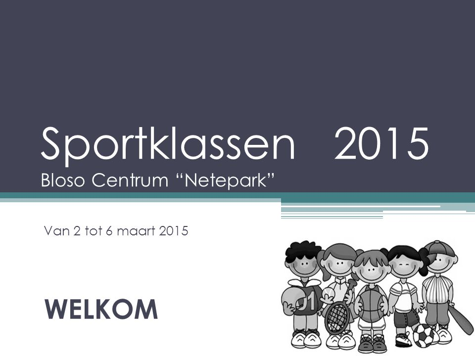 Sportklassen 2015 Bloso Centrum Netepark