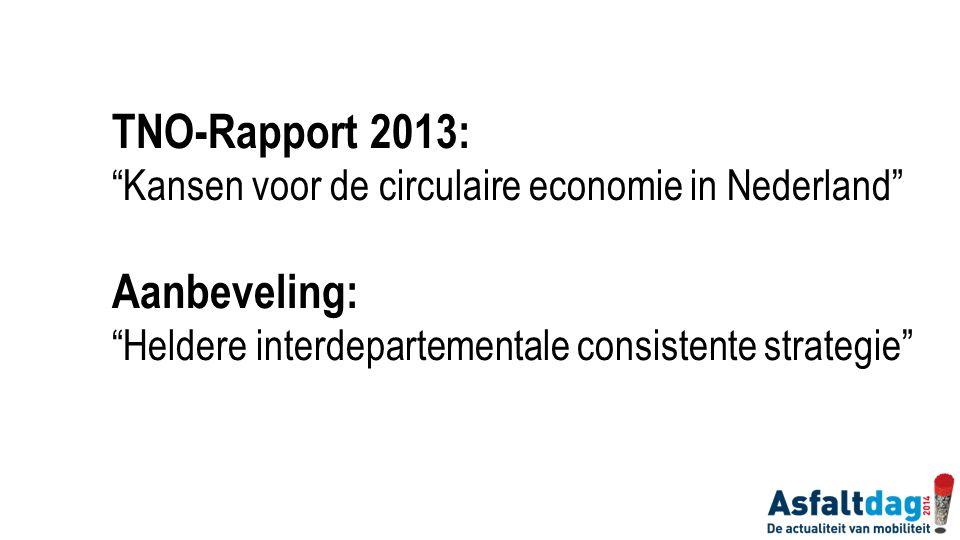 TNO-Rapport 2013: Aanbeveling: