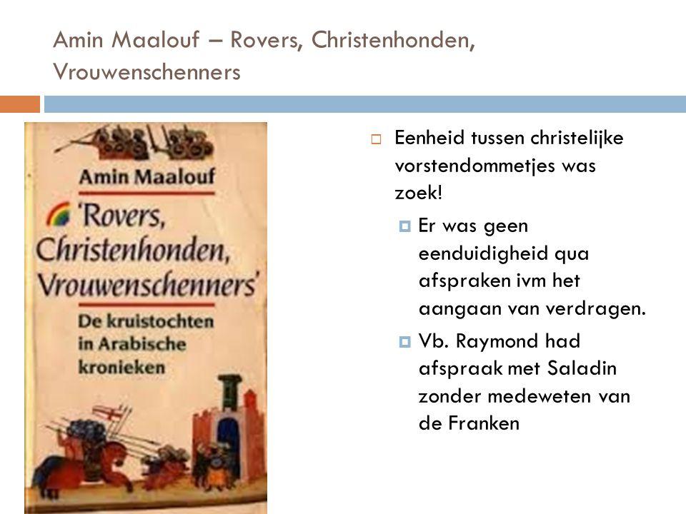 Amin Maalouf – Rovers, Christenhonden, Vrouwenschenners