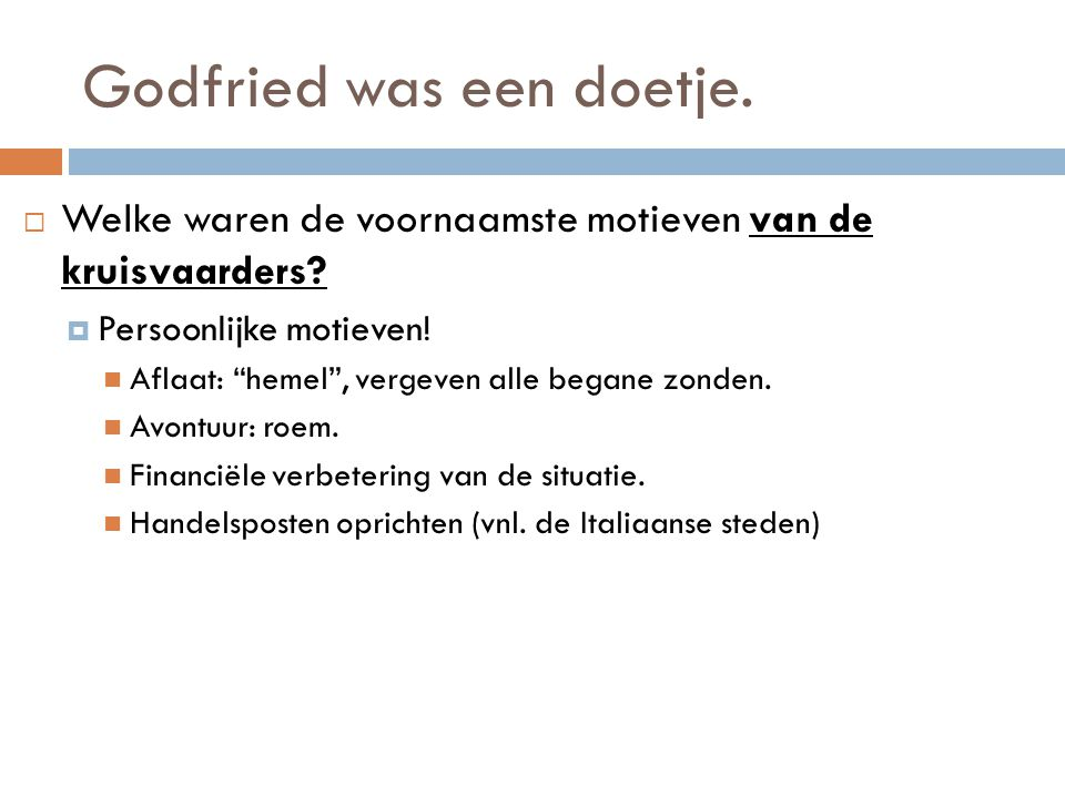 Godfried was een doetje.