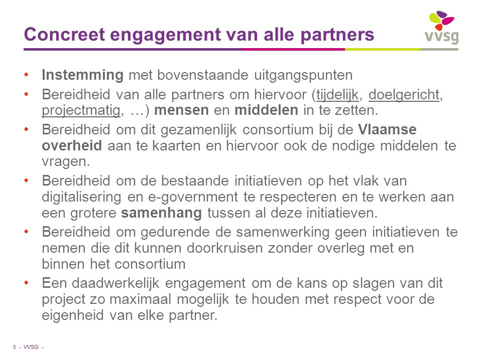Concreet engagement van alle partners