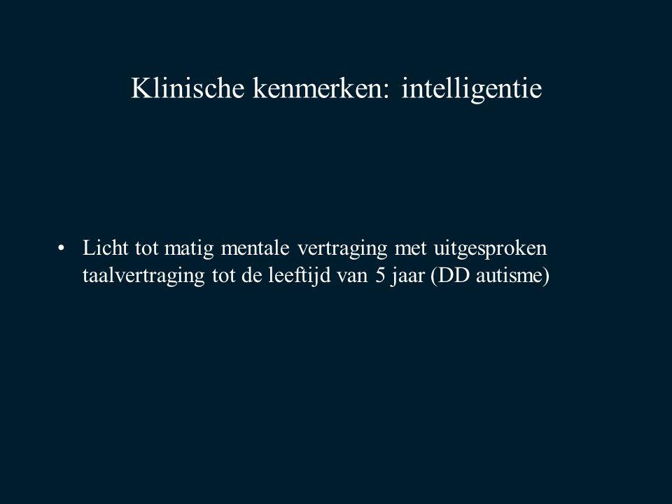 Klinische kenmerken: intelligentie